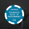 Pourquoi suis-je photographe #3 | Sylvain Couzinet-Jacques