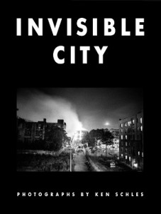 Ken_Schles_InvisibleCity